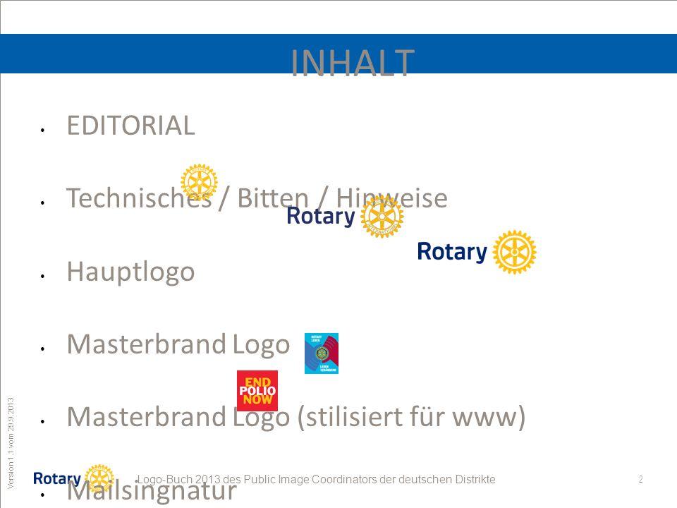 INHALT EDITORIAL Technisches / Bitten / Hinweise Hauptlogo