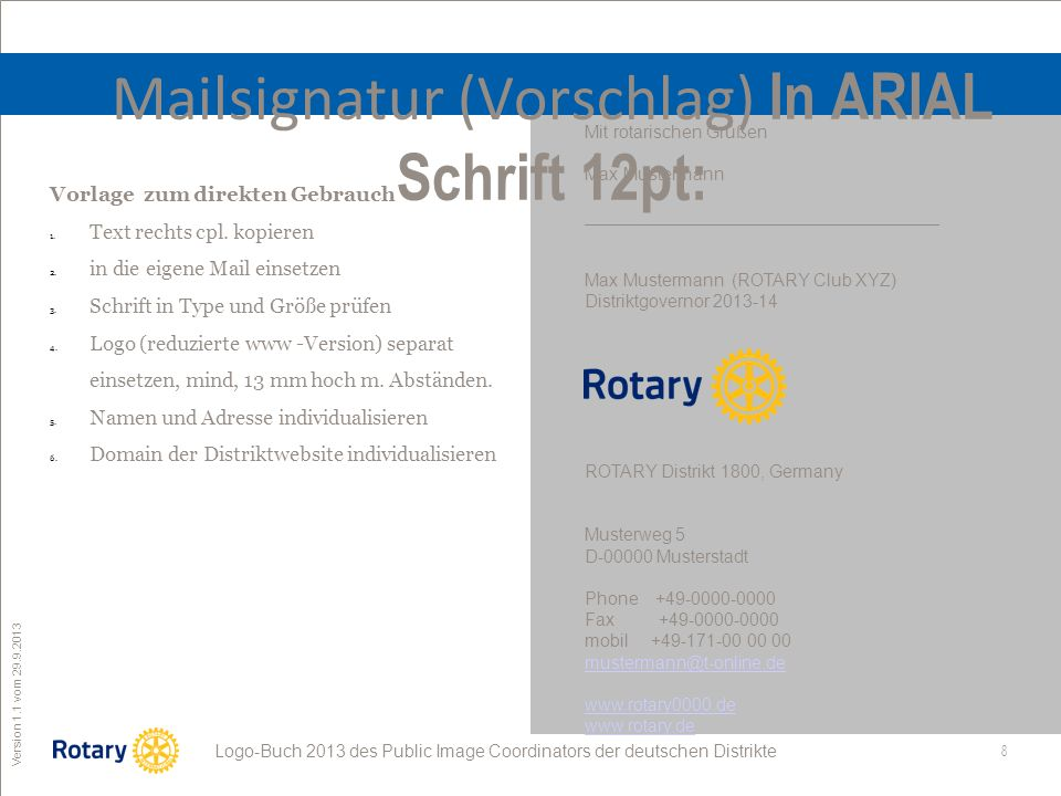 Mailsignatur (Vorschlag) In ARIAL Schrift 12pt: