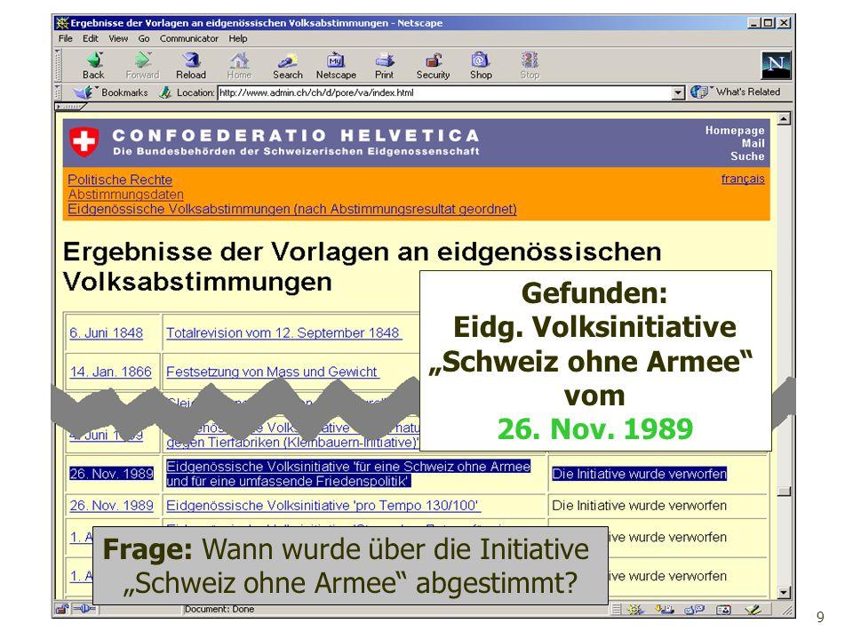 """Frage: Wann wurde über die Initiative """"Schweiz ohne Armee abgestimmt"""