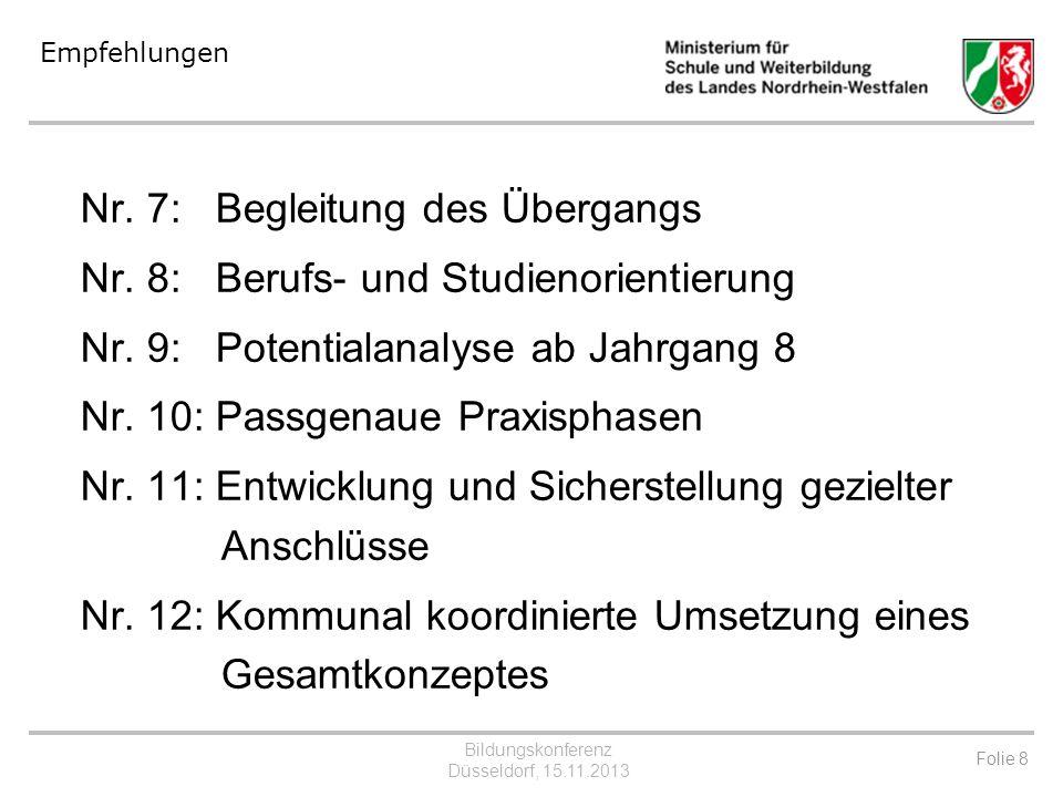 Nr. 7: Begleitung des Übergangs Nr. 8: Berufs- und Studienorientierung