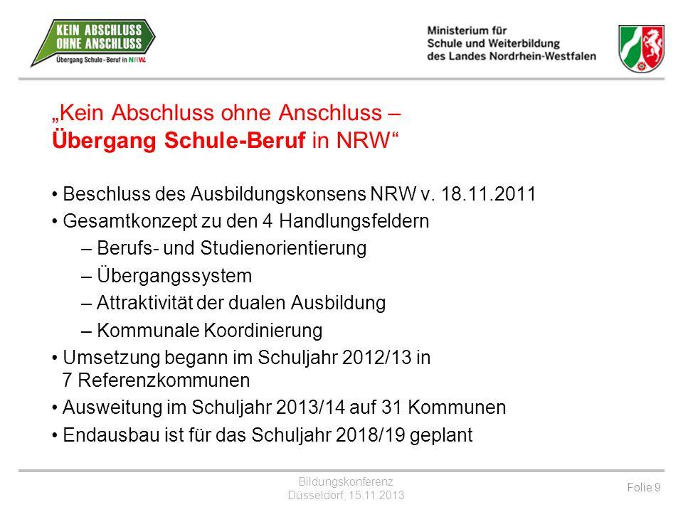 """""""Kein Abschluss ohne Anschluss – Übergang Schule-Beruf in NRW"""