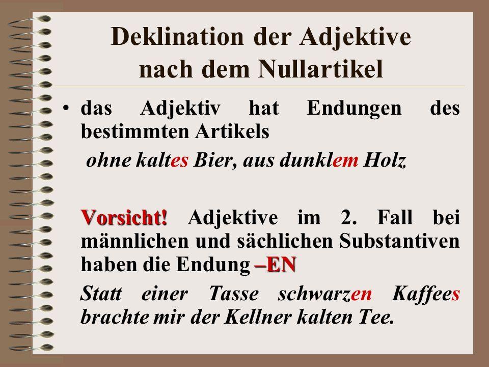 Deklination der Adjektive nach dem Nullartikel