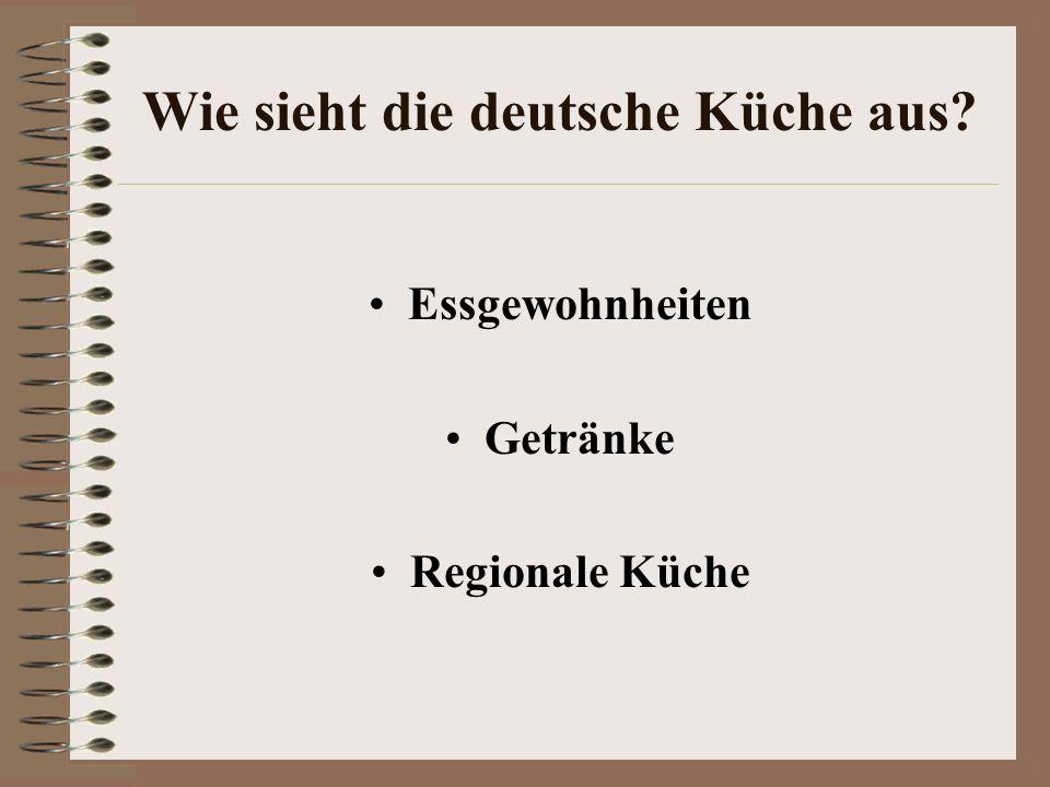 Wie sieht die deutsche Küche aus