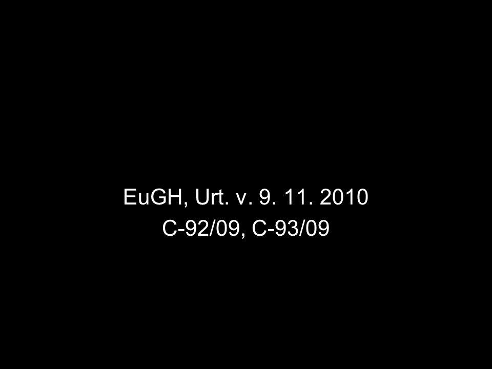EuGH, Urt. v. 9. 11. 2010 C-92/09, C-93/09