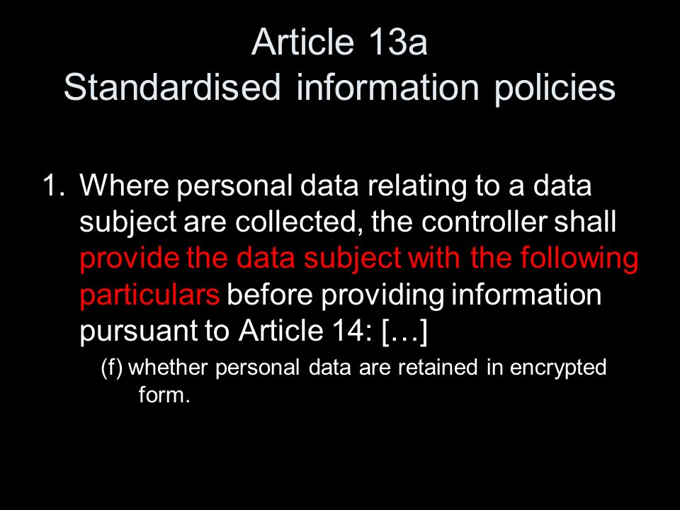 Article 13a Standardised information policies