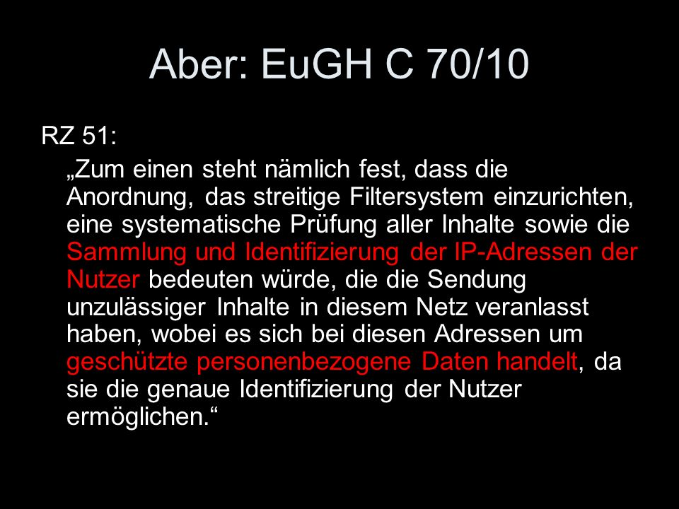 Aber: EuGH C 70/10