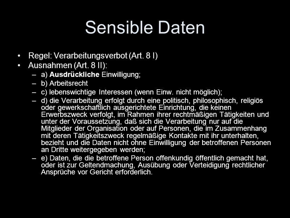 Sensible Daten Regel: Verarbeitungsverbot (Art. 8 I)