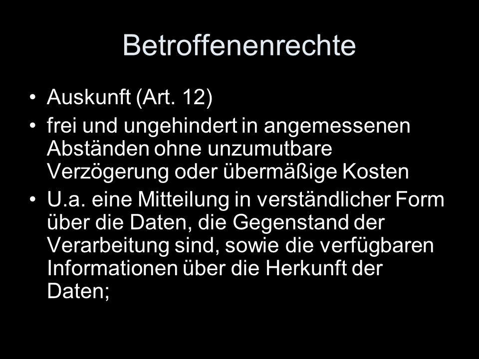Betroffenenrechte Auskunft (Art. 12)