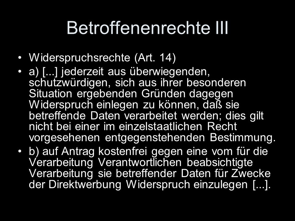 Betroffenenrechte III