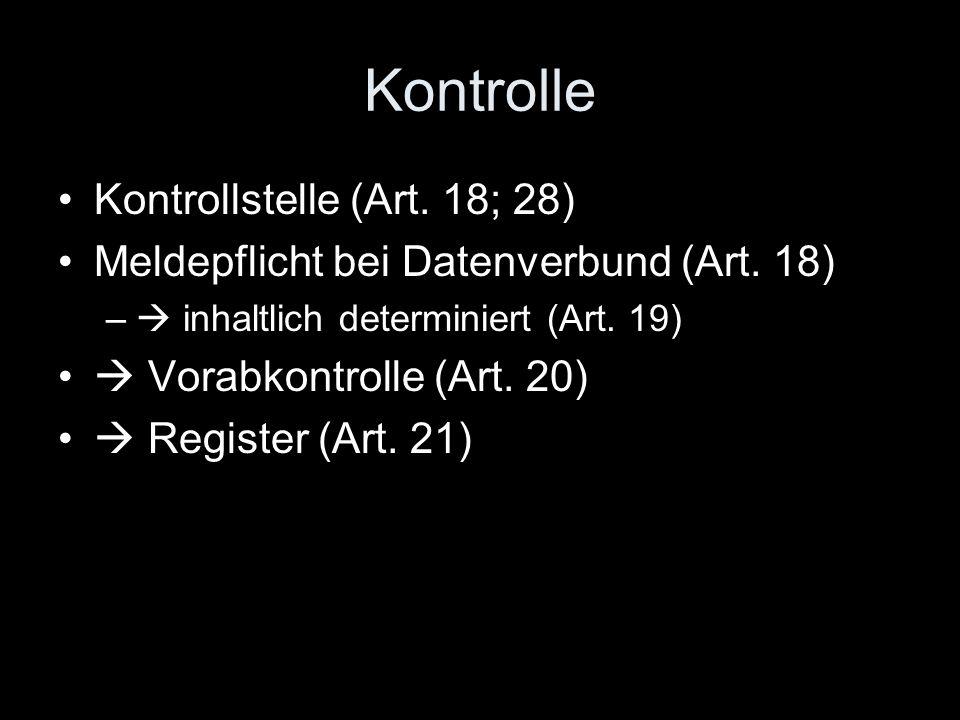 Kontrolle Kontrollstelle (Art. 18; 28)