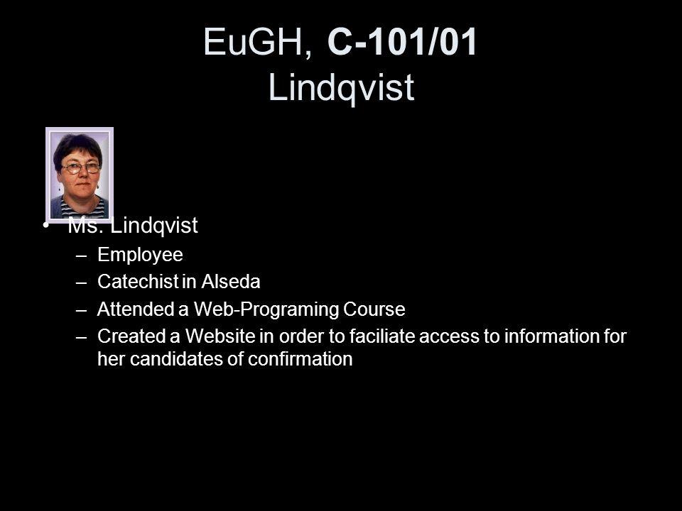 EuGH, C-101/01 Lindqvist Ms. Lindqvist Employee Catechist in Alseda