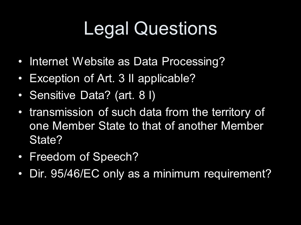 Legal Questions Internet Website as Data Processing