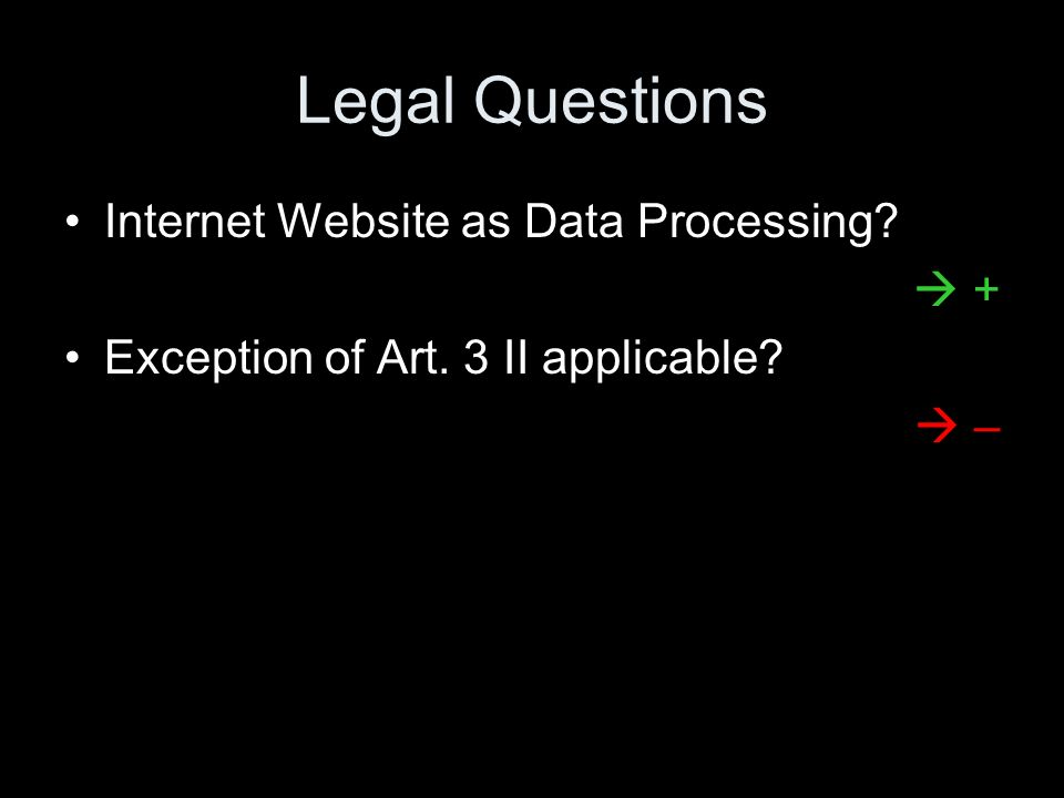 Legal Questions Internet Website as Data Processing  +