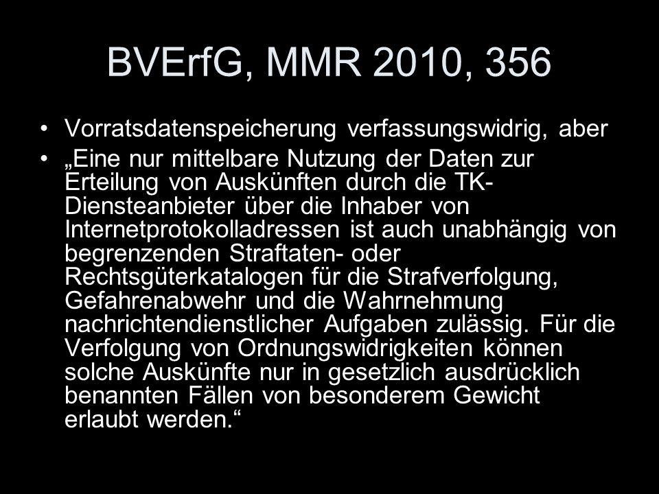 BVErfG, MMR 2010, 356 Vorratsdatenspeicherung verfassungswidrig, aber