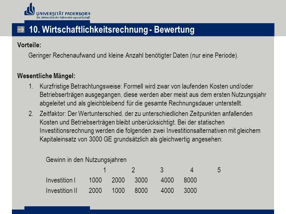 10. Wirtschaftlichkeitsrechnung - Bewertung