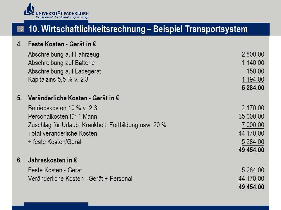 10. Wirtschaftlichkeitsrechnung – Beispiel Transportsystem