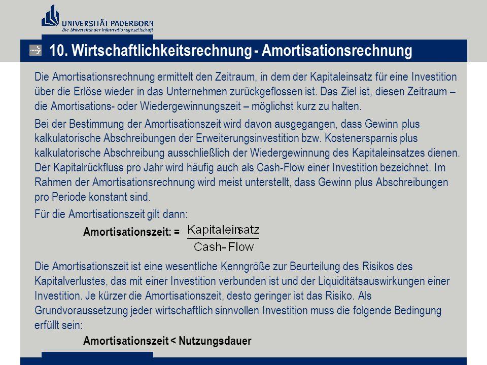 10. Wirtschaftlichkeitsrechnung - Amortisationsrechnung