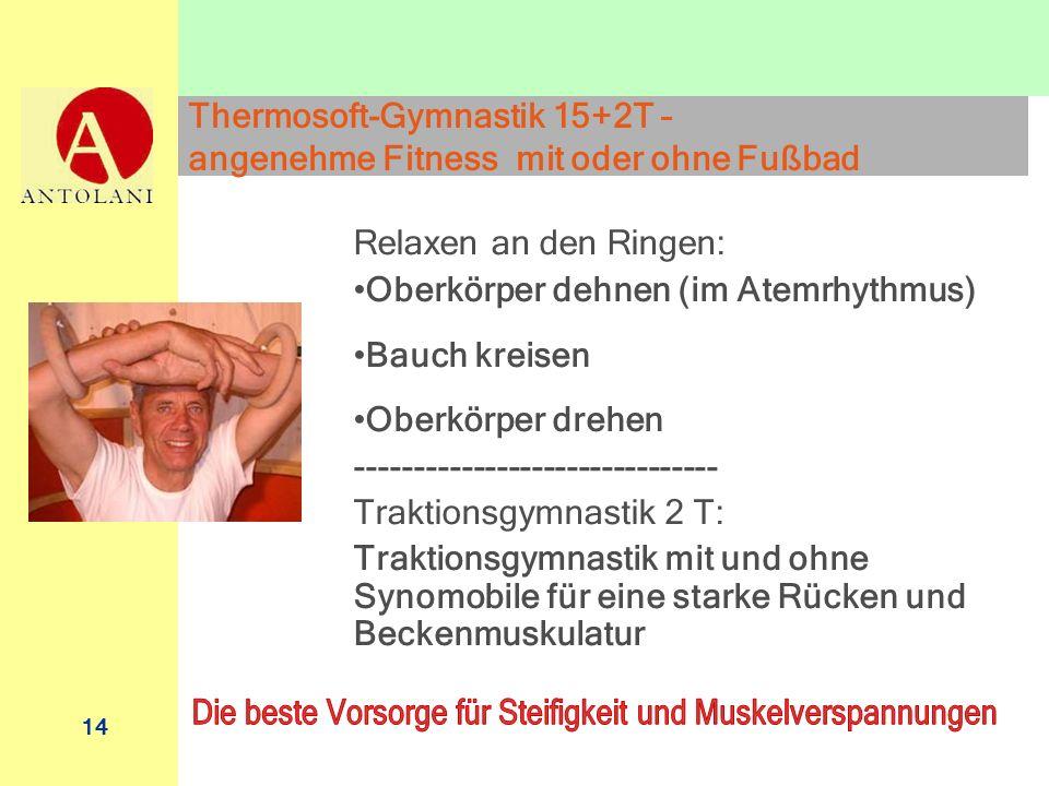 Thermosoft-Gymnastik 15+2T – angenehme Fitness mit oder ohne Fußbad