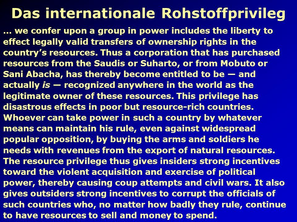 Das internationale Rohstoffprivileg