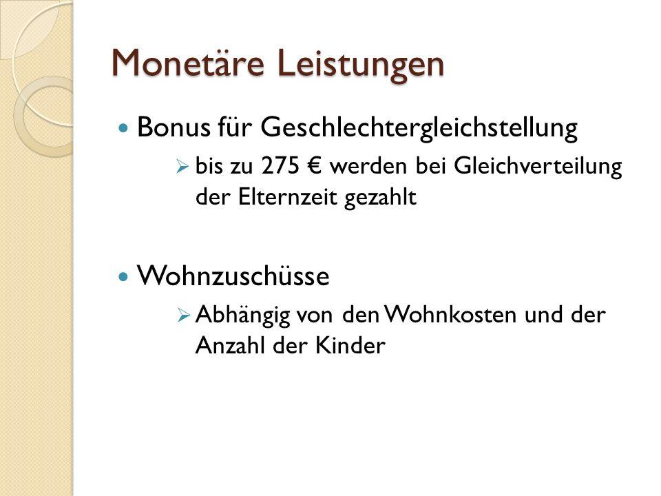Monetäre Leistungen Bonus für Geschlechtergleichstellung Wohnzuschüsse