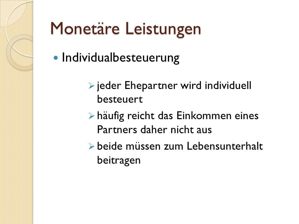 Monetäre Leistungen Individualbesteuerung