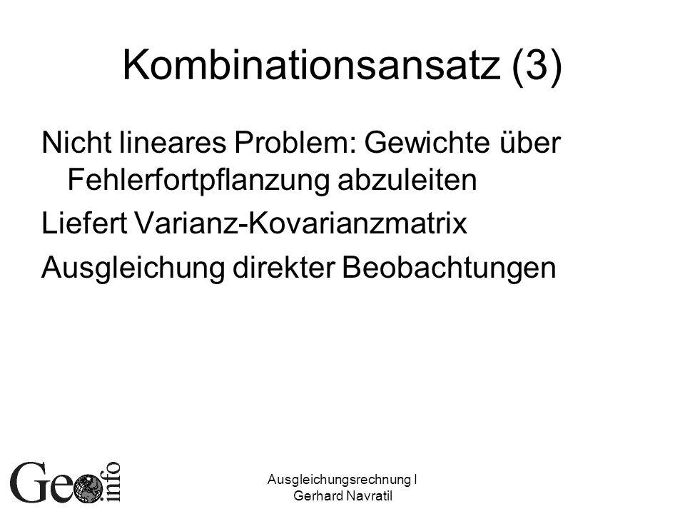 Kombinationsansatz (3)
