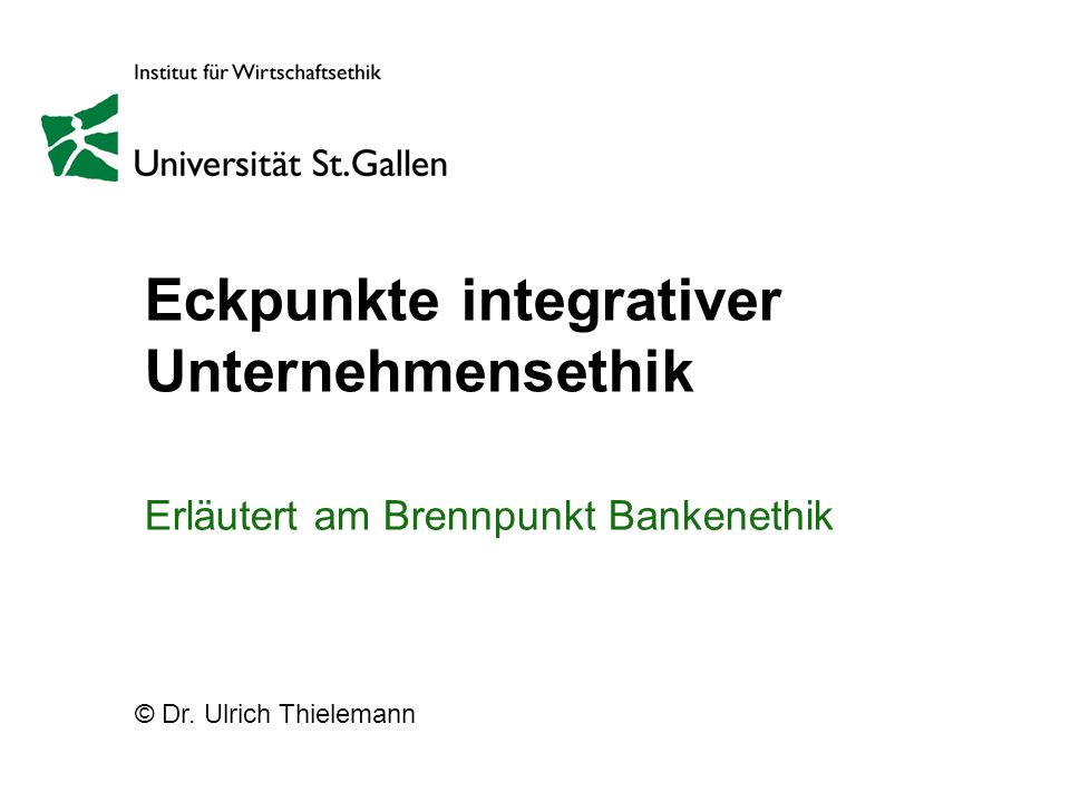 Eckpunkte integrativer Unternehmensethik