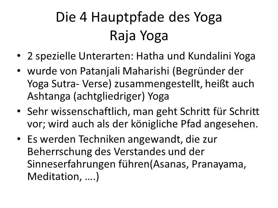 Die 4 Hauptpfade des Yoga Raja Yoga