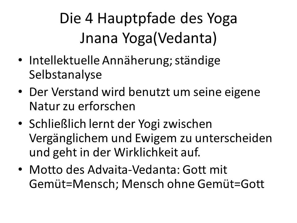 Die 4 Hauptpfade des Yoga Jnana Yoga(Vedanta)