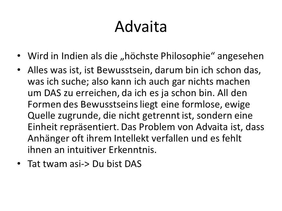"""Advaita Wird in Indien als die """"höchste Philosophie angesehen"""