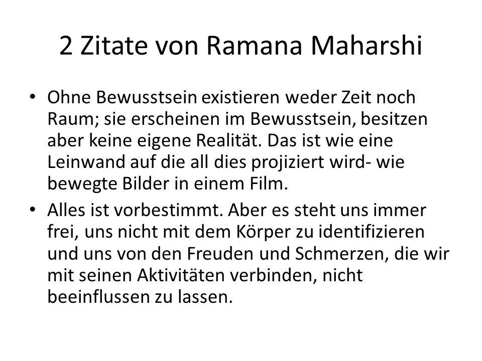 2 Zitate von Ramana Maharshi