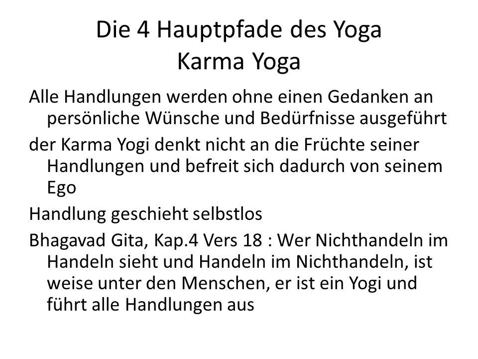 Die 4 Hauptpfade des Yoga Karma Yoga