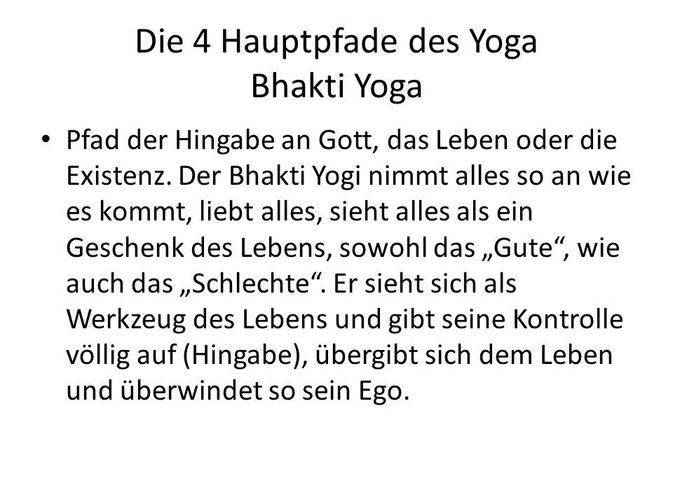 Die 4 Hauptpfade des Yoga Bhakti Yoga