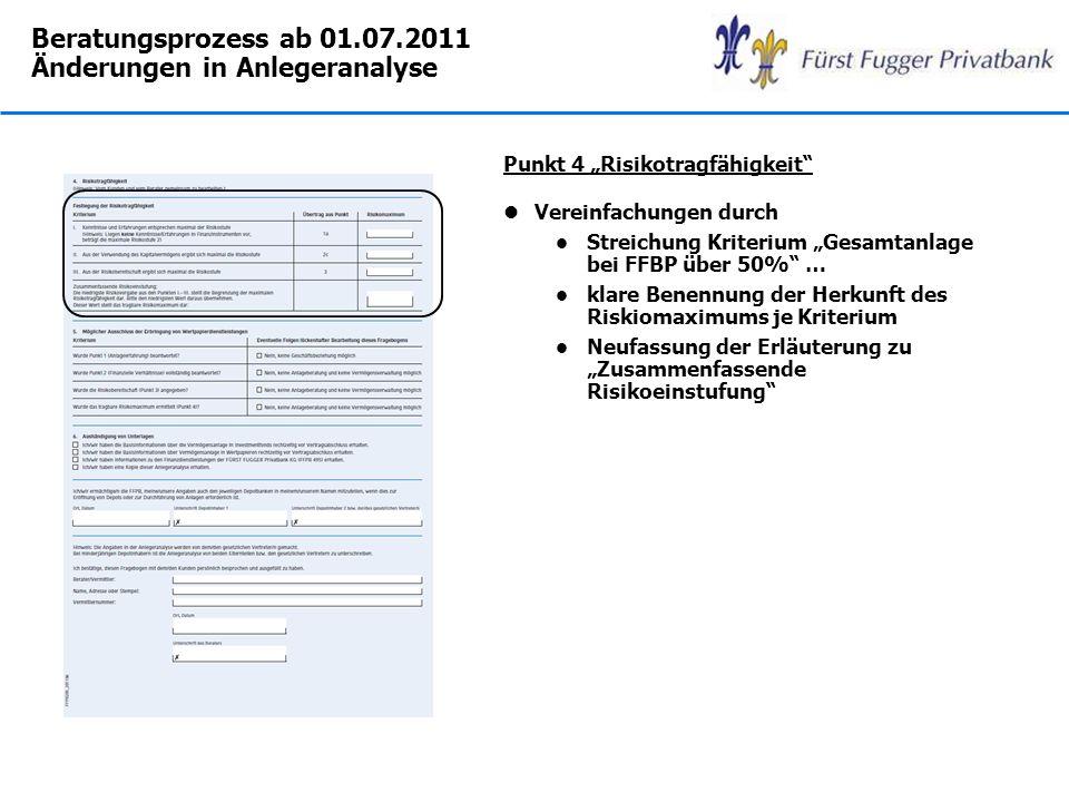Beratungsprozess ab 01.07.2011 Änderungen in Anlegeranalyse
