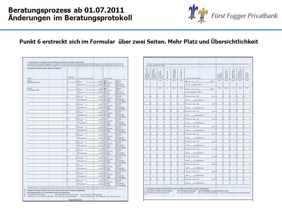 Beratungsprozess ab 01.07.2011 Änderungen im Beratungsprotokoll