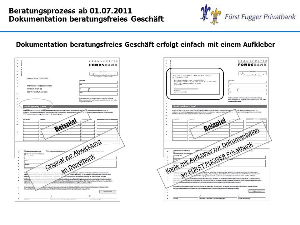 Beratungsprozess ab 01.07.2011 Dokumentation beratungsfreies Geschäft