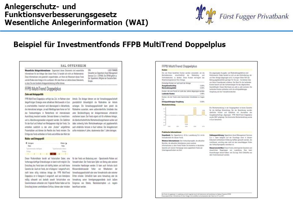 Anlegerschutz- und Funktionsverbesserungsgesetz Wesentliche Anlegerinformation (WAI)