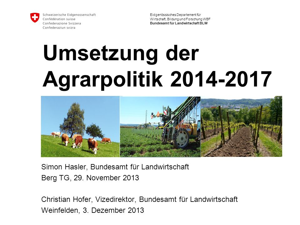 Umsetzung der Agrarpolitik 2014-2017