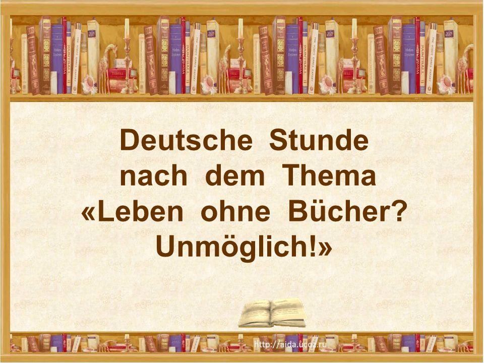 «Leben ohne Bücher Unmöglich!»