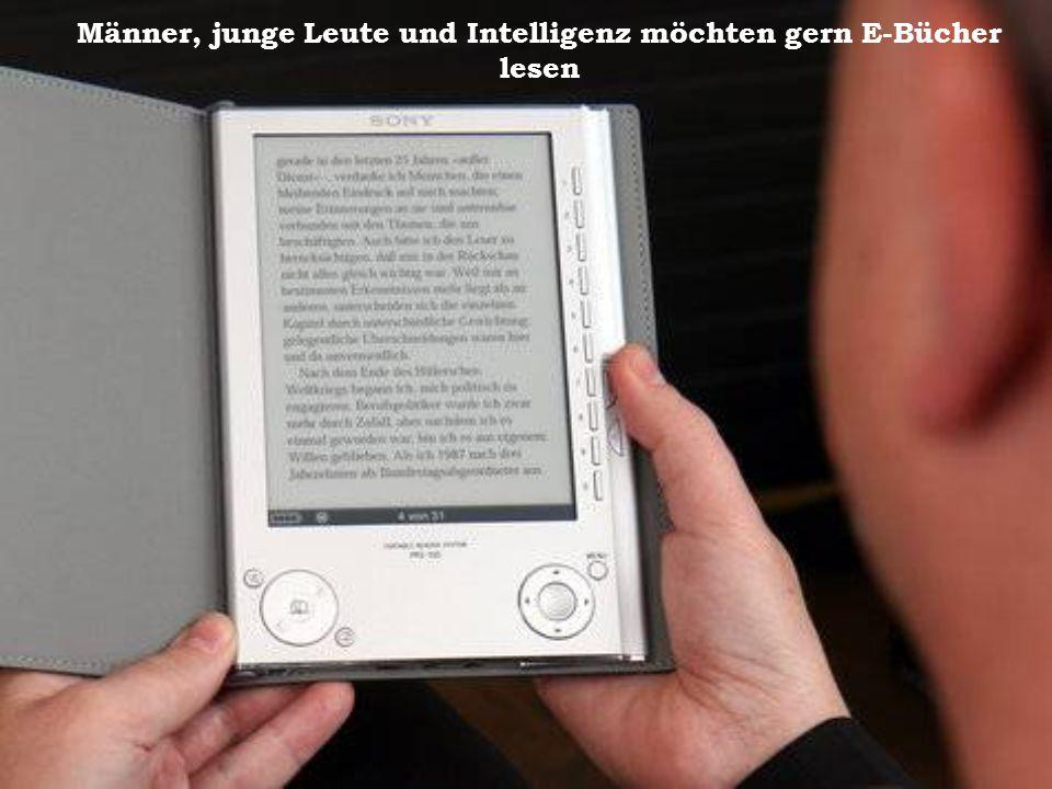 Männer, junge Leute und Intelligenz möchten gern E-Bücher lesen