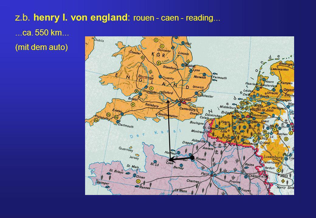 z.b. henry I. von england: rouen - caen - reading...