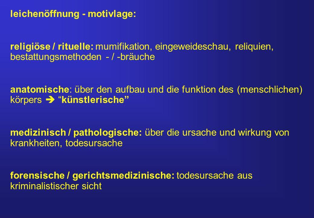 leichenöffnung - motivlage: