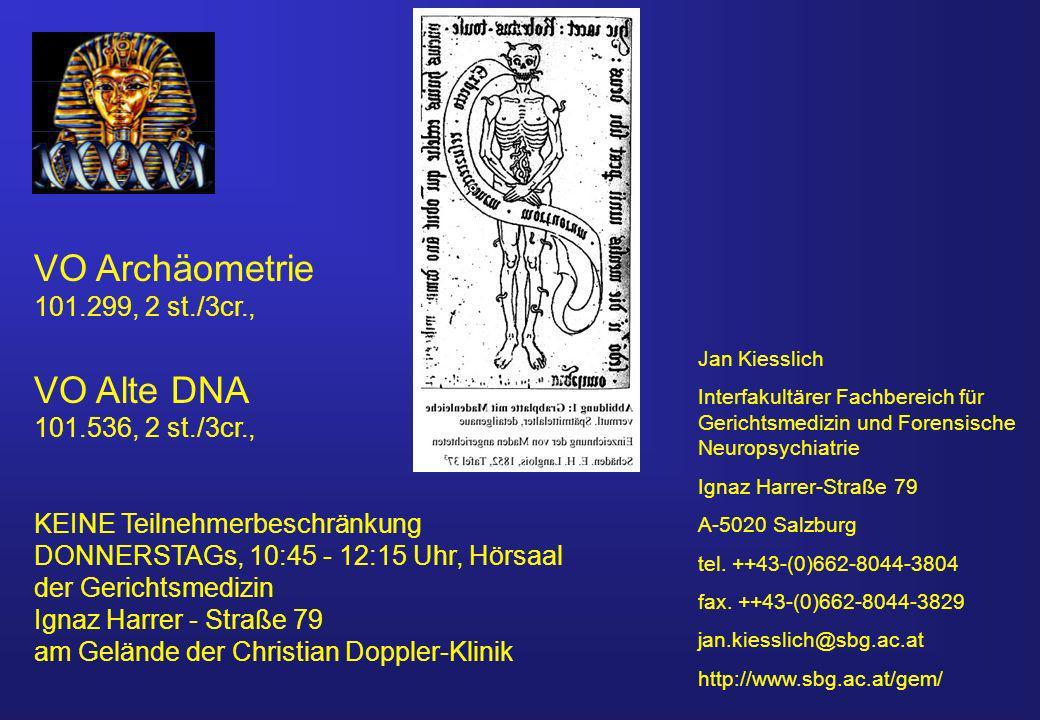 VO Archäometrie VO Alte DNA 101.299, 2 st./3cr., 101.536, 2 st./3cr.,