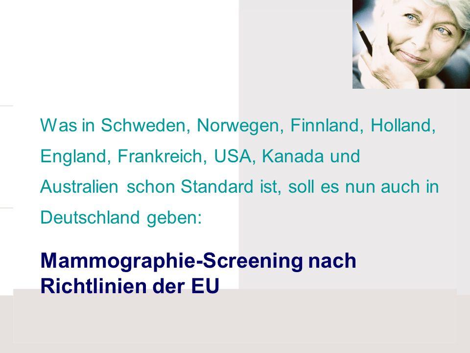 Mammographie-Screening nach Richtlinien der EU