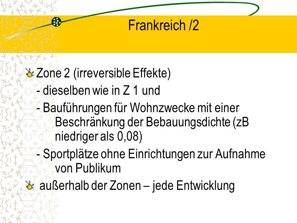 Frankreich /2 Zone 2 (irreversible Effekte) - dieselben wie in Z 1 und
