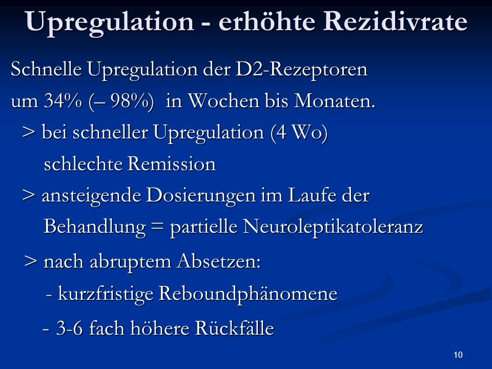 Upregulation - erhöhte Rezidivrate