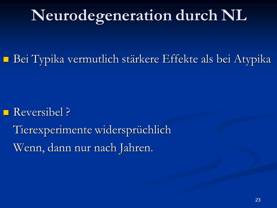 Neurodegeneration durch NL