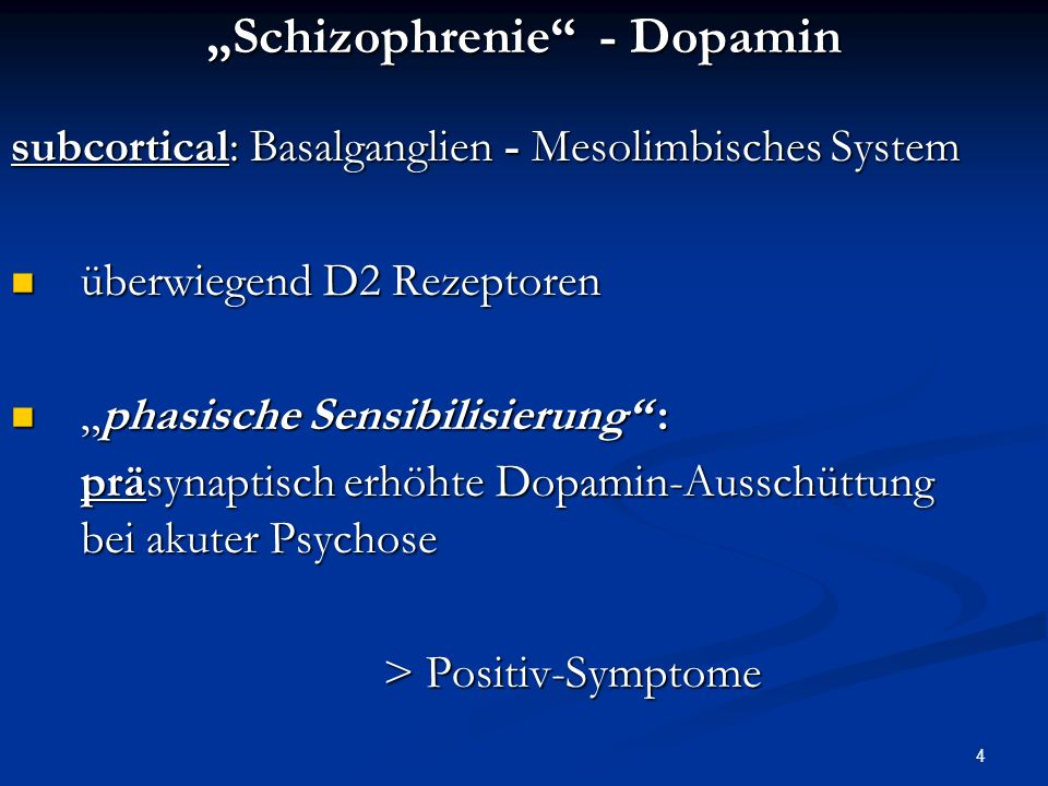 """Schizophrenie - Dopamin"