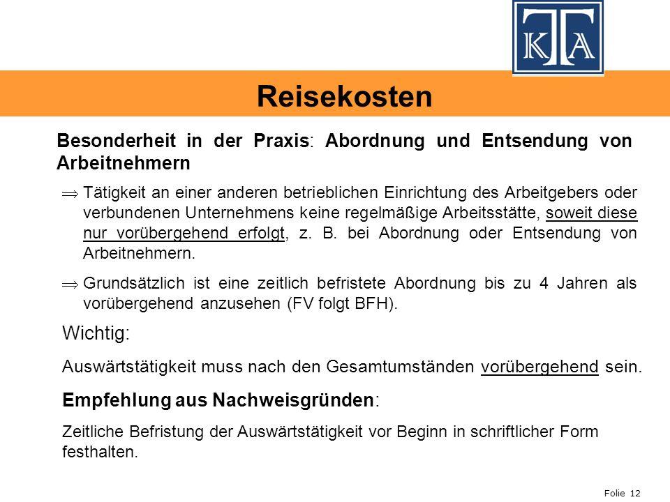 Reisekosten Besonderheit in der Praxis: Abordnung und Entsendung von Arbeitnehmern.