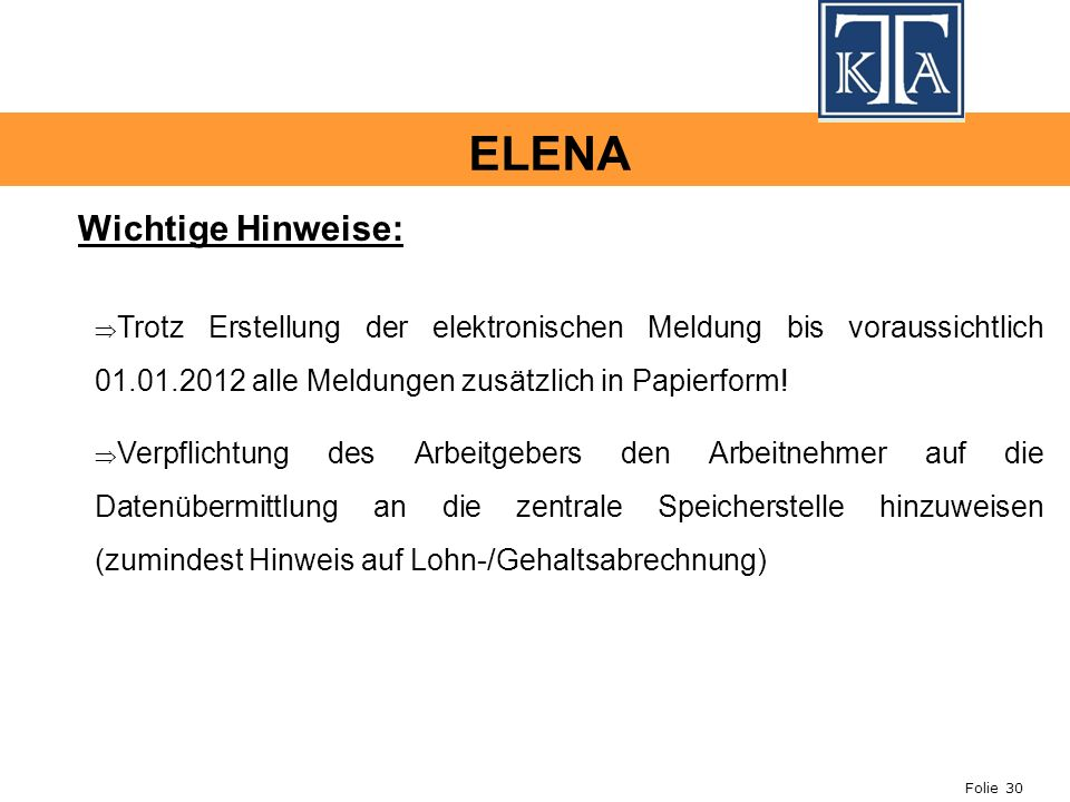 ELENA Wichtige Hinweise: